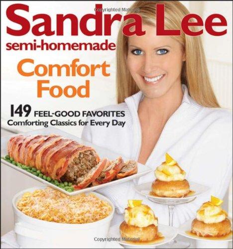 Semi-Homemade Comfort Food (Sandra Lee Semi-Homemade)