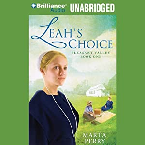 Leah's Choice: Pleasant Valley, Book One | [Marta Perry]
