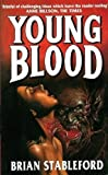 Young Blood (0671716840) by Stableford, Brian