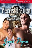 Ferris Braden [Beyond the Marius Brothers 6] (Siren Publishing Menage Amour ManLove)