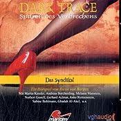 Das Syndikat (Dark Trace 6) | Ascan von Bargen