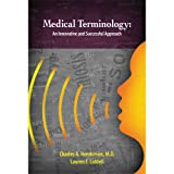 Medical Terminology: An Innovative and Successful Approach