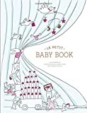 img - for Le Petit Baby Book book / textbook / text book