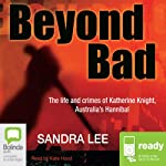 Beyond Bad | Sandra Lee