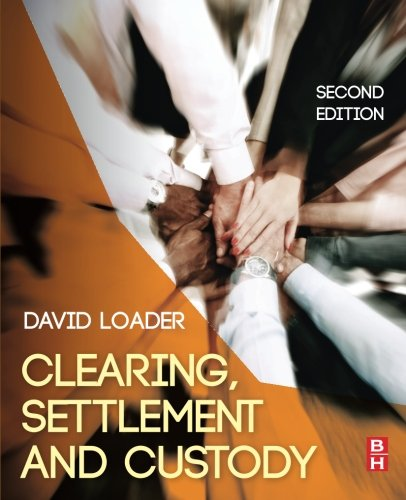 Clearing, Settlement and Custody, Second Edition
