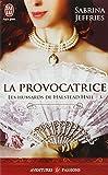 HUSSARDS DE HALSTEAD HALL (LES) T.03 : LA PROVOCATRICE