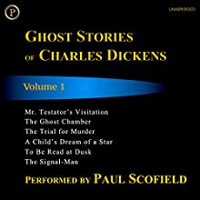 Ghost Stories of Charles Dickens, Volume 1 Audiobook by Charles Dickens Narrated by Paul Scofield
