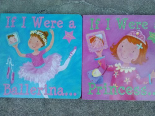 If I Were a... (Assorted, Titles Vary, Ballerina, Fairy, Princess)