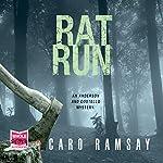 Rat Run: Anderson and Costello, Book 7 | Caro Ramsay