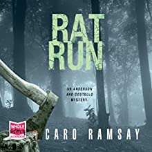 Rat Run: Anderson and Costello, Book 7 Audiobook by Caro Ramsay Narrated by Cathleen McCarron