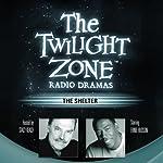 The Shelter: The Twilight Zone Radio Dramas | Rod Serling