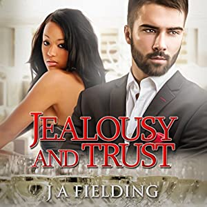 Jealousy and Trust Audiobook