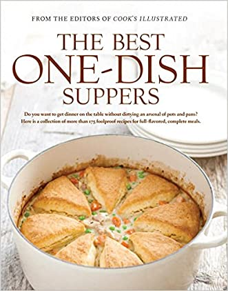 The Best One-Dish Suppers (The Best Recipes) written by Cook%27s Illustrated