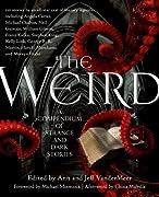 The Weird: A Compendium of Strange and Dark Stories by Ann VanderMeer, Jeff VanderMeer cover image