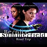 Bernice Summerfield - Road Trip | Christopher Cooper,Simon Barnard,Paul Morris,David Llewellyn