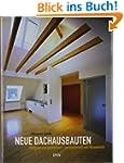 Neue Dachausbauten: Umbauen und aufst...