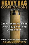 Heavy Bag Combinations: The Ultimate Guide to Heavy Bag Punching Combinations