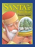 img - for Santa and the Three Bears book / textbook / text book
