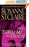 Thrill Me to Death (The Bullet Catchers, Book 2)