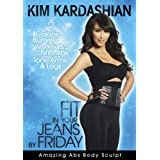 Kim Kardashian: Fit In Your Jeans by Friday: Amazing Abs Body Sculpt ~ Kim Kardashian