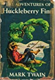 The Adventures of Huckleberry Finn, Illustrated, Authorized Edition (Hardcover)