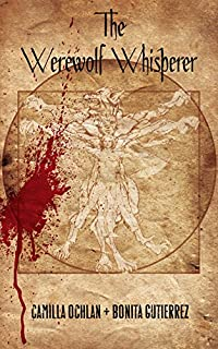 (FREE on 12/1) The Werewolf Whisperer by Camilla Ochlan - http://eBooksHabit.com