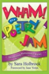 Wham! It's a Poetry Jam: Discovering...