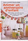 Livres pas cher d&acute;occasion Scolaire : Animer un anniversaire denfant