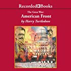 American Front: The Great War, Book 1 Audiobook by Harry Turtledove Narrated by George Guidall