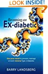 Becoming An Ex-Diabetic: Use Your Min...