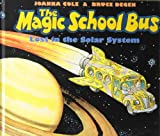The Magic School Bus Lost in the Solar System Joanna Cole