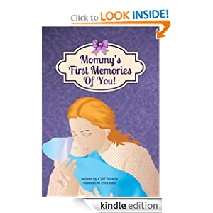 Mommy's First Memories Of You!