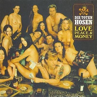 Love Peace and Money By Die Toten Hosen (1994-12-02)