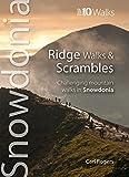 img - for Ridge Walks & Scrambles: Challenging Mountain Walks in Snowdonia (Snowdonia: Top 10 Walks) book / textbook / text book