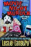 Movie Night Murder (Merry Wrath Mysteries) (Volume 4)