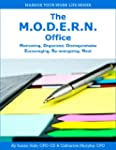 The M.O.D.E.R.N. Office: Motivating,...