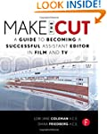 Make the Cut: A Guide to Becoming a S...