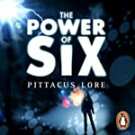 The Power of Six: Lorien Legacies, Book 2 (       UNABRIDGED) by Pittacus Lore Narrated by Neil Kaplan, Marisol Ramirez