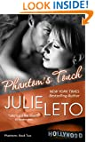 Phantom's Touch: Sexy Paranormal (Phantom Series Book 2)