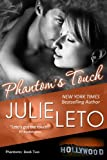 Phantoms Touch: Sexy Paranormal (Phantom Series Book 2)
