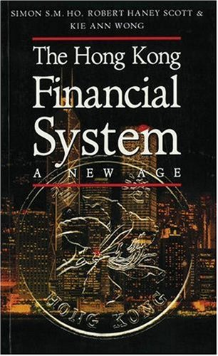 financial system of hong kong The fsb monitors and assesses vulnerabilities affecting the global financial system and  the peer review report includes recommendations to the hong kong.
