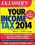 img - for J.K. Lasser's Your Income Tax 2014: For Preparing Your 2013 Tax Return book / textbook / text book