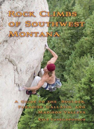 Rock Climbs of Southwest Montana