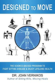 Book Cover: Designed to Move: The Science-Backed Program to Fight Sitting Disease and Enjoy Lifelong Health