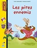 """Afficher """"Les Pires ennemis"""""""