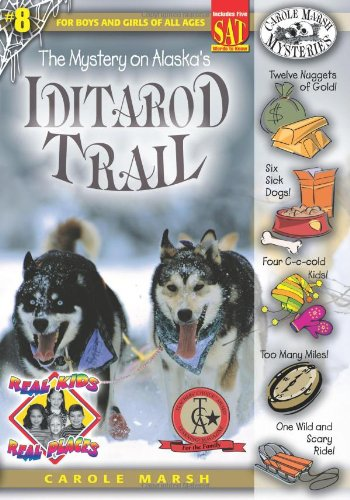 The Mystery on Alaska' s Iditarod Trail (Real Kids Real Places)
