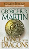A Game of Thrones : A song of Ice and Fire, Book 5 : A Dance With Dragons