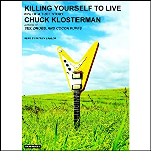 Killing Yourself to Live Audiobook