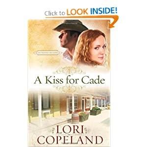 """A Kiss for Cade"" by Lori Copeland :Book Review"