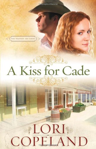 Image of A Kiss for Cade (The Western Sky Series)